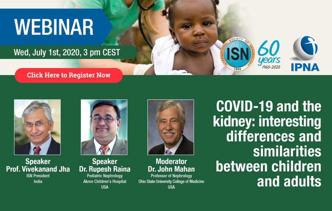 The International Society of Nephrology (ISN)-IPNA Webinar